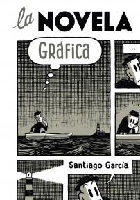 La novela gráfica  by  Santiago García