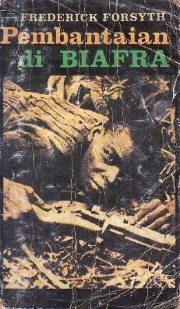 Pembantaian di Biafra  by  Frederick Forsyth