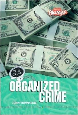 Organized Crime John  Townsend
