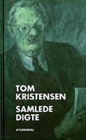 Samlede digte  by  Tom  Kristensen
