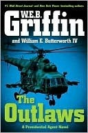 The Outlaws (Presidential Agent, #6)  by  W.E.B. Griffin