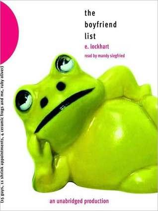 The Boyfriend List (Ruby Oliver Quartet, #1)  by  E. Lockhart
