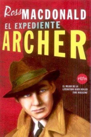 El expediente Archer Ross Macdonald
