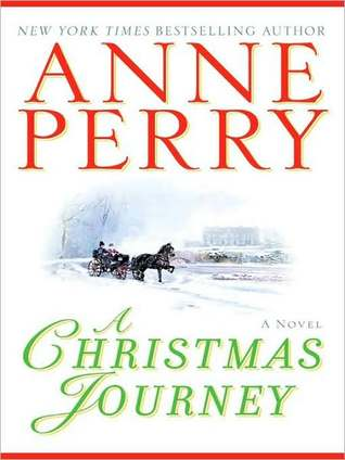 A Christmas Journey (Christmas Stories, #1)  by  Anne Perry