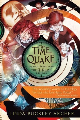 Time Quake (The Gideon Trilogy: Book Three)  by  Linda Buckley-Archer