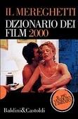 Il Mereghetti: Dizionario dei film 2000 Paolo Mereghetti