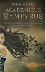 Academicus Vampyrus (Academicus Vampyrus, #1) Richelle Mead