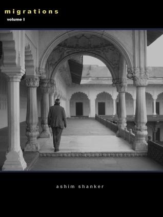 Migrations, Volume I: Dont Forget to Breathe  by  Ashim Shanker