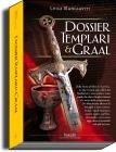 Dossier Templari & Graal  by  Luigi Manglaviti