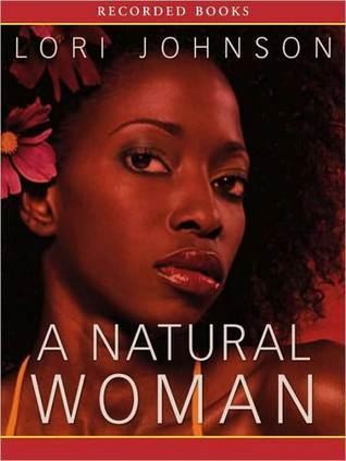 A Natural Woman  by  Lori Johnson