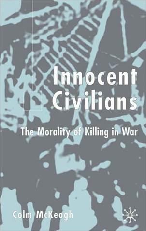 Innocent Civilians  by  Colm McKeogh