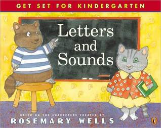 Letters and Sounds  by  Rosemary Wells