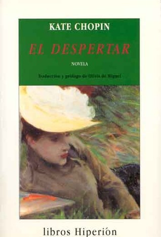 El despertar  by  Kate Chopin