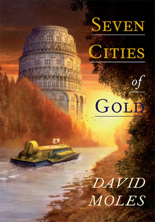 Seven Cities Of Gold  by  David Moles
