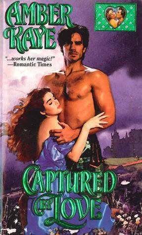 Captured  by  Love by Amber Kaye