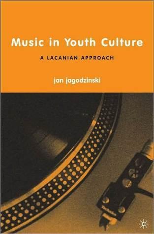 Music In Youth Culture  by  Jan Jagodzinski