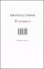 Il Nemico: Romanzo Eretico Emanuele Tonon