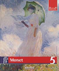 Viata si opera lui Monet (Pictori de Geniu #5)  by  Fiorella Nicosia