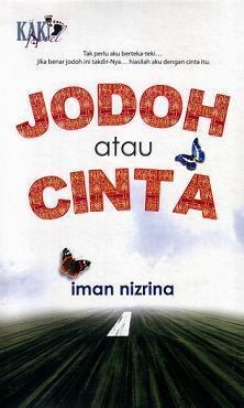 Jodoh Atau Cinta  by  Iman Nizrina