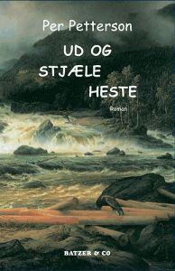 Ud og stjæle heste  by  Per Petterson