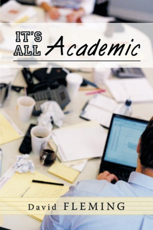 Its All Academic  by  David  Fleming