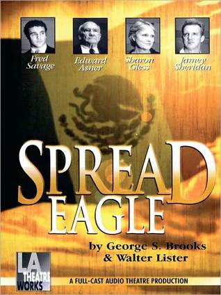 Spread Eagle  by  George S. Brooks