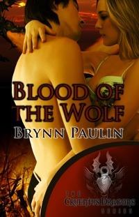 Blood of the Wolf (Cruentus Dragons #3) Brynn Paulin