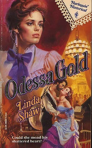 Odessa Gold  by  Linda Shaw