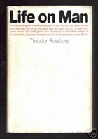 Life on Man  by  Theodor Rosebury