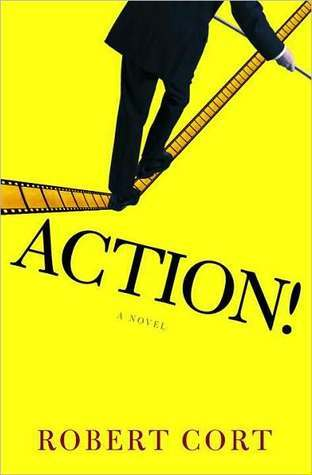 Action! Action! Action!  by  Robert Cort