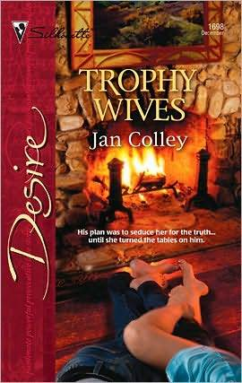 Trophy Wives  by  Jan Colley