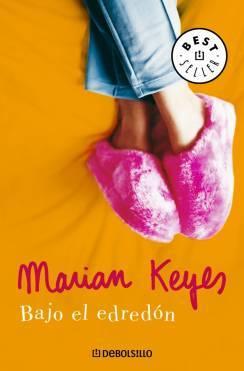 Bajo el edredón  by  Marian Keyes