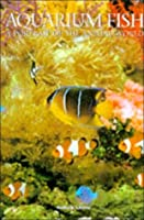 Aquarium Fish: A Portrait of the Animal World  by  Andrew Cleave