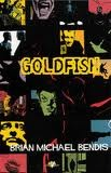Goldfish Brian Michael Bendis