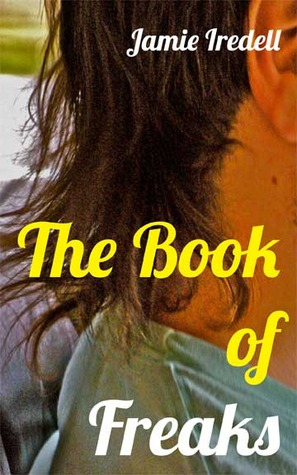 The Book of Freaks Jamie Iredell