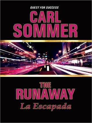 The Runaway / La Escapada Carl Sommer