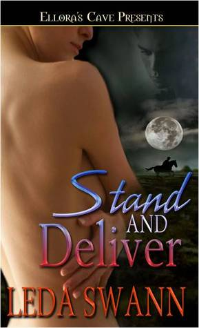 Stand and Deliver  by  Leda Swann
