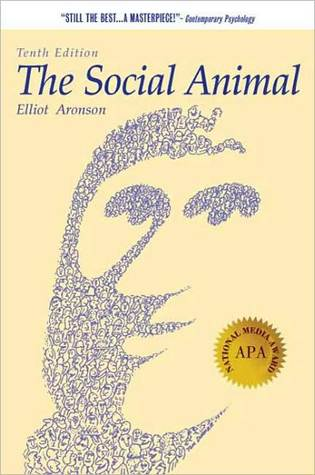The Social Animal Elliot Aronson