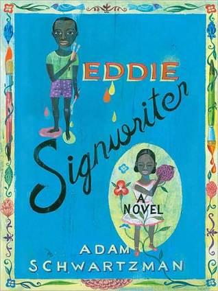 Eddie Signwriter: A Novel  by  Adam Schwartzman