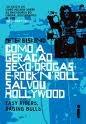 Como a geração sexo-drogas-rocknroll salvou Hollywood Peter Biskind