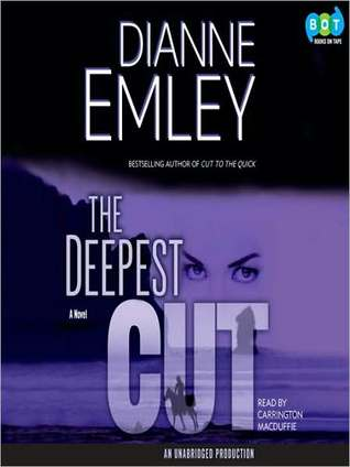 The Deepest Cut: Nan Vining Mystery Series, Book 3 Dianne Emley