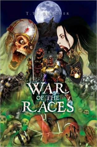 War of the Races  by  T.W. Butcher