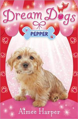 Dream Dogs (1) ? Pepper  by  Aimee Harper