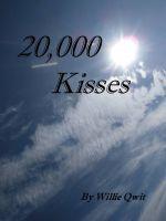 20,000 Kisses Willie Qwit