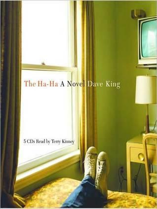 Ha-Ha: A Novel  by  Dave King