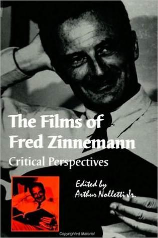 Films of Fred Zinnemann, The Arthur Nolletti Jr.