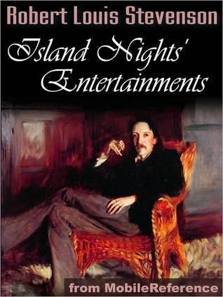 Island Nights Entertainment  by  Robert Louis Stevenson
