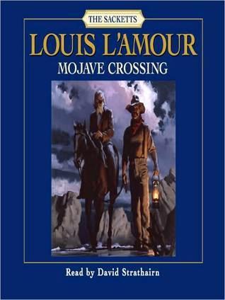 Mojave Crossing Louis LAmour