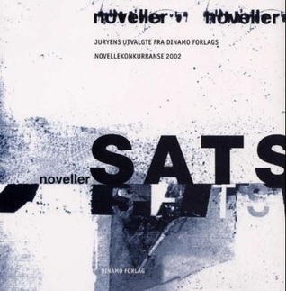 Sats: noveller  by  Lars Saabye Christensen