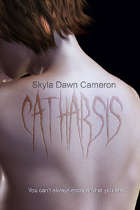 Catharsis Skyla Dawn Cameron